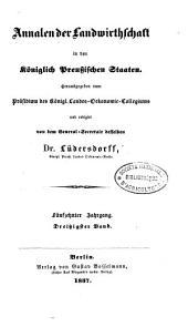 Annalen der Landwirtschaft in den königlich Preussischen Staaten: Band 30