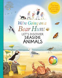 We Re Going On A Bear Hunt Let S Discover Seaside Animals Book PDF