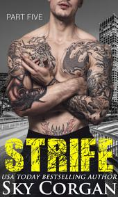 Strife: Part Five