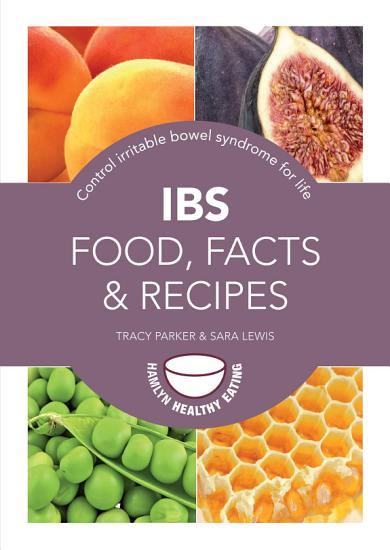 IBS  Food  Facts and Recipes PDF