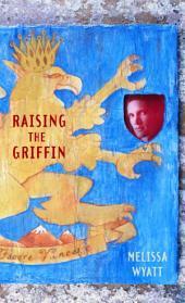 Raising the Griffin