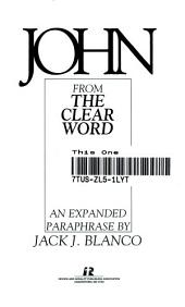 The Gospel of John, from The Clear Word