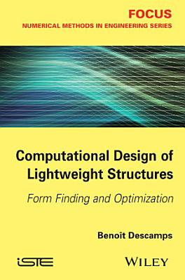 Computational Design of Lightweight Structures