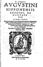 Omnia Opera: De Civitate Dei Libri XXII.