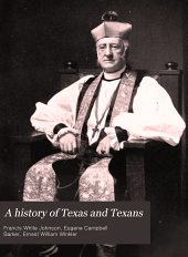 A History of Texas and Texans: Volume 3