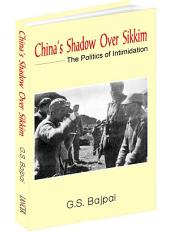 China's Shadow Over Sikkim: The Politics of Intimidation