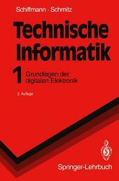 Technische Informatik 1: Grundlagen der digitalen Elektronik, Ausgabe 2