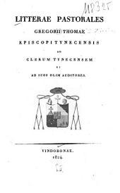 Litterae pastorales ... episcopi tynecensis ad clerum tynecensem et ad suos olim auditores