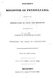 Hazard's Register of Pennsylvania: Devoted to the Preservation of Facts and Documents, and Every Kind of Useful Information Respecting the State of Pennsylvania, Volume 10
