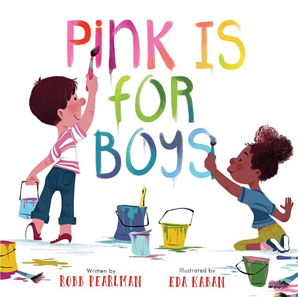 Download Pink Is for Boys Book