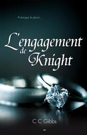 L'engagement de Knight: Tout ou rien -