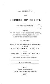 The history of the church of Christ: Volume 4