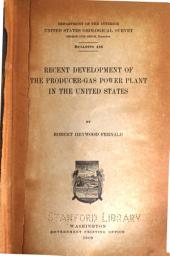 Recent development of the producer-gas power plant in the United States