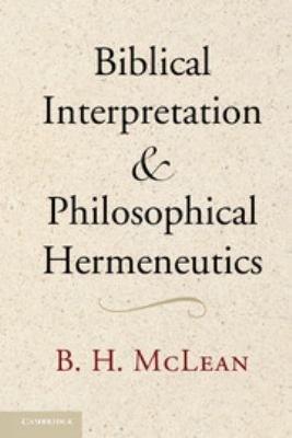 Biblical Interpretation and Philosophical Hermeneutics PDF