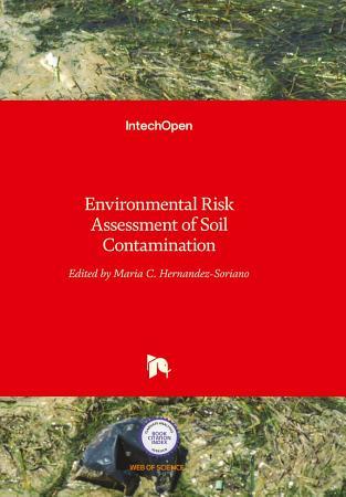 Environmental Risk Assessment of Soil Contamination PDF