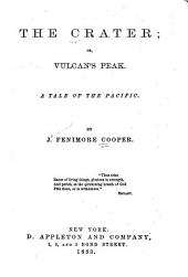 The Crater: Or, Vulcan's Peak, a Tale of the Pacific