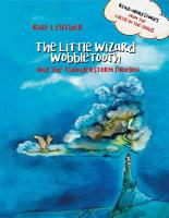 The Little Wizard Wobbletooth and the Thunderstorm Dragon PDF