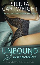 Unbound Surrender
