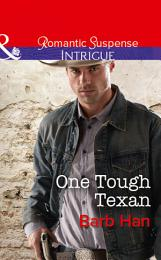 One Tough Texan (Mills & Boon Intrigue) (Cattlemen Crime Club, Book 3)