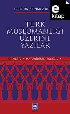 Turk Muslumanligi Ve Islam Uzerine