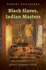 Black Slaves  Indian Masters