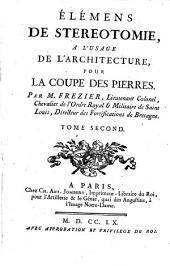 Elemens De Stereotomie, A L'Usage De L'Architecture, Pour La Coupe Des Pierres: Volume2