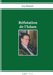 Réfutation de l'Islam: Essai religieux