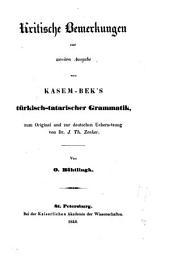 Kritische Bermerkungen zur zweiten Ausgabe von Kasem-Bek's türkisch-tatarischer Grammatik
