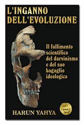 L'INGANNO DELL'EVOLUZIONE