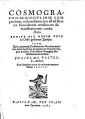 Cosmographicae disciplinae compendium, ... ad divinae Providentiae certissimam demonstrationem conductum (etc.)