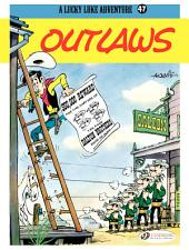 Lucky Luke - Volume 47 - Outlaws