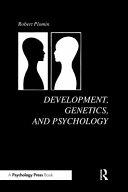 Development, Genetics, and Psychology
