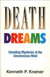 Death Dreams: Unveiling Mysteries of the Unconscious Mind