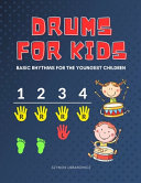 Drums for Kids - Basic Rhythms for the Youngest Children