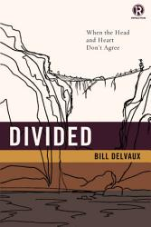 Divided When The Head And Heart Don T Agree Book PDF