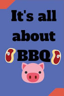 It s All about BBQ