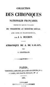 Collection des chroniques nationales franc̜aises: écrites en langue vulgaire du treizième au seizième siècle, avec notes et éclaircissements, Volume41