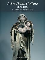 Art & Visual Culture 1100-1600: Medieval to Renaissance