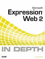 Microsoft Expression Web 2007 in Depth PDF