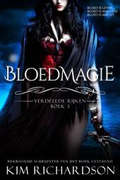 Bloedmagie (Verdeelde Rijken Boek 3)
