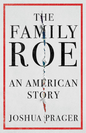 The Family Roe  An American Story