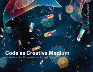 Code As Creative Medium PDF