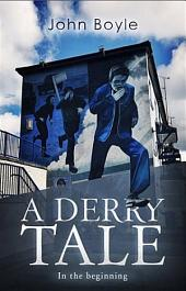 Derry Tale: In the beginning