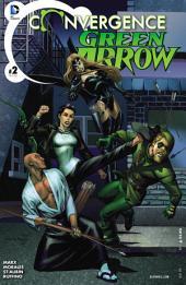Convergence: Green Arrow (2015-) #2