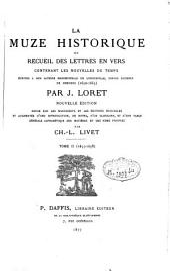 La muze historique ou recueil des lettres en vers, contenant les nouvelles du temps: écrites à son Altesse Mademoizelle de Longueville, depuis duchesse de Nemours (1650-1655)