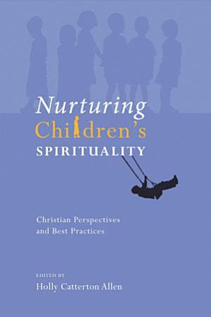 Nurturing Children s Spirituality PDF