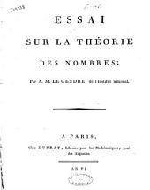 Essai sur la théorie des nombres; par A. M. Le Gendre, de l'Institut national