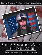 Son, a Soldier's Work Is Never Done