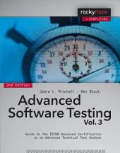 Advanced Software Testing - Vol. 3, 2nd Edition: Guide to the ISTQB Advanced Certification as an Advanced Technical Test Analyst, Edition 2