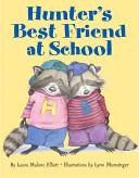 Hunter s Best Friend at School PDF